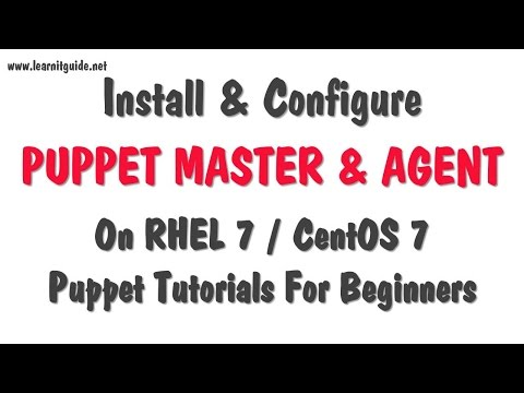 Install and Configure Puppet Master Server and Puppet Agent on Linux (RHEL7 / CentOS7)