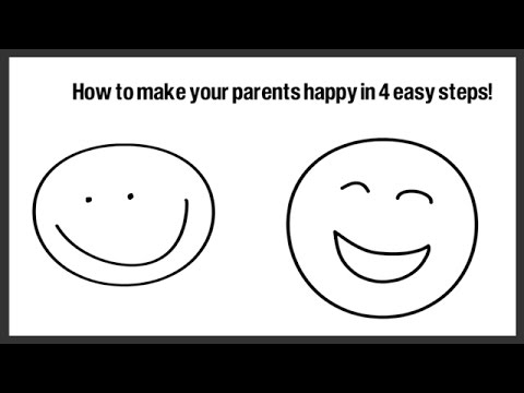 How to Make Your Parents Happy in 4 Easy Steps