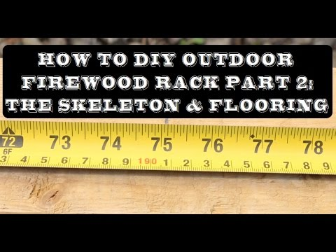 How to DIY Outdoor Firewood Rack Part 2: The Skeleton & Flooring   GOT2LEARN