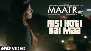 MAATR : Aisi Hoti Hai Maa Song | Kavita Seth | Raveena Tandon | T-SERIES