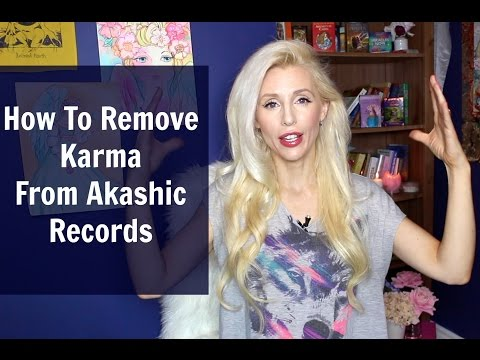 How To Remove Karma From The Akashic Records