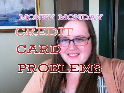 Money Monday 31:  Credit Card Problems -$15,769