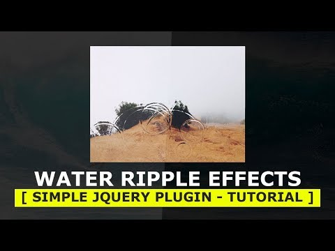 Water Ripple effect -Simple jQuery Plugin Tutorial - Ripple Effect on Click and Drag Mouse