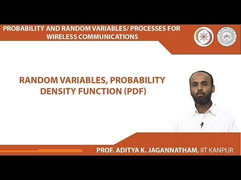 Lec 09| Probability, Random Variables/ Processes| Random Variables and PDF | IIT Kanpur