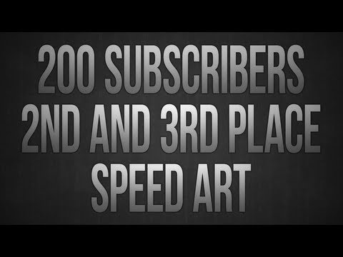 200 Subscribers Contest - 2nd and 3rd Place Winners Speed Art