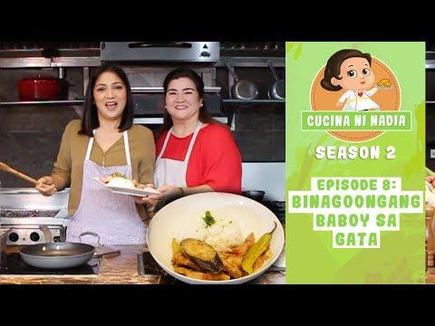 Cucina Ni Nadia 2 Binagoongang Baboy Sa Gata Episode 8