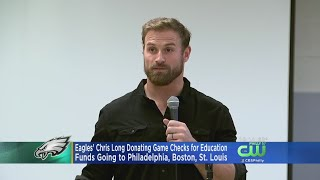 Chris Long To Donate Final 10 Checks For Education Funding In Philly, Boston, St. Louis