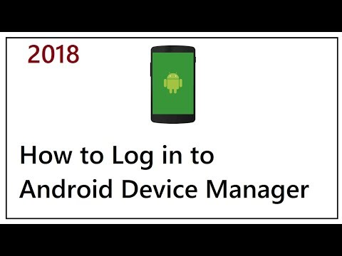 How to Log in to Android Device Manager