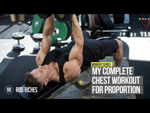 My Complete Chest Workout for PROPORTION