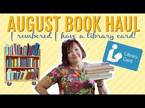 AUGUST BOOK HAUL   I Remembered I Have a Library Card!