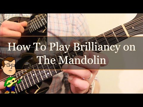 How to Play Brilliancy on Mandolin