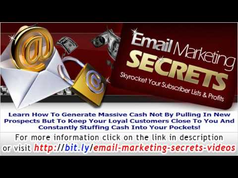 Email Marketing Secrets - Learn How To Generate Massive Cash from Email Marketing