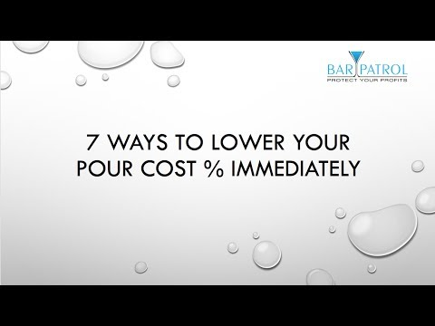 7 Ways to Lower Your Bar & Food Cost %. Immediately!