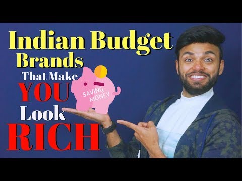 Indian Budget Brands , You Look RICH??  | Be Ghent | Rishi Arora