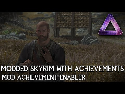 Skyrim Special Edition Mods - Achievements Mods Enabler | Play Modded Skyrim with Achievements!