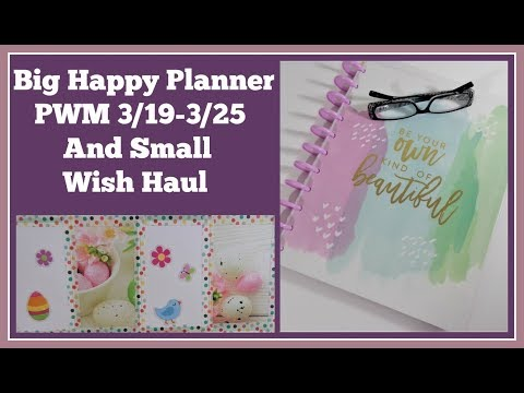 Plan With Me Big Happy Planner 3/19 -3/25 and Small Wish Haul