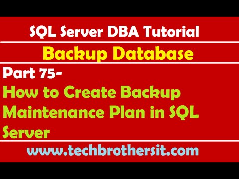 SQL Server DBA Tutorial 75-How to Create Backup Maintenance Plan in SQL Server