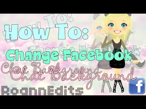How To: Change Facebook Chat Background {Easy Way}