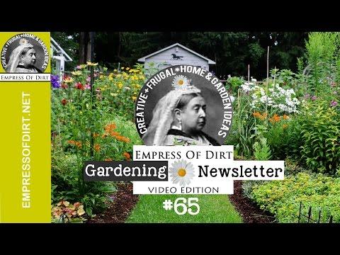 Creative Gardening Video Newsletter | Empress of Dirt 65