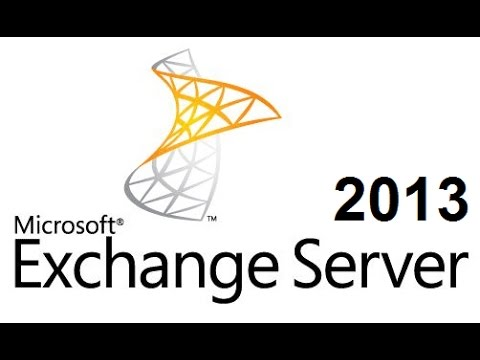 Exchange Server 2013: Installation and Configuration on Windows Server 2012