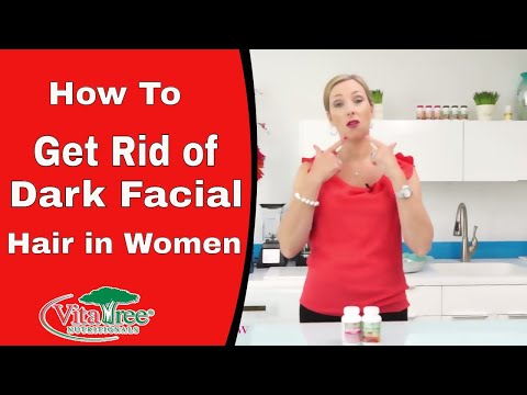 How To Get Rid of Dark Facial Hair In Women : VitaLife Show Episode 181