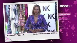 Mode 24 - Sénégal : Khadija Sy, Créatrice De Mode - Nk Style