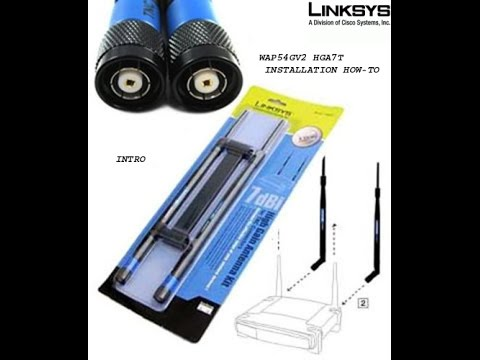 Linksys WAP54G HGA7T 7dBi Antenna Install
