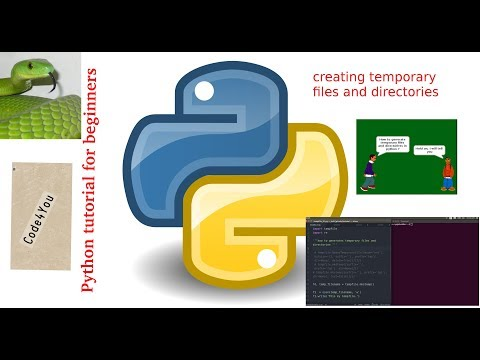 creating temporary files and directories in python|create temporary files|Python Tutorial#16