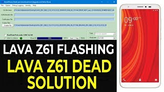 How to LAVA Z61 TOOL DL IMAGE FAIL &DEAD RECOVERY ALSO