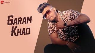 Garam Khao - Official Music Video | Ranjhaa