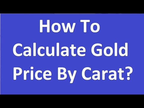 How To Calculate Gold Price By Carat- 22. 20, 18