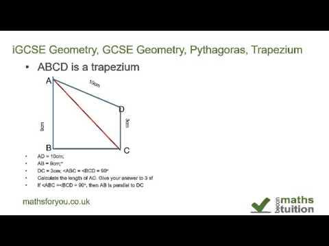iGCSE Geometry, GCSE Geometry, Pythagoras, Trapezium