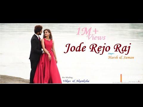 Jode Rejo Raj | Singer : Suman & Harshh | Re-Created Pre-Wedding Song | KK