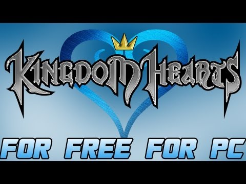 How to Get Kingdom Hearts For Free For PC! + Gameplay