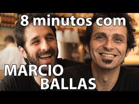 8 minutos - Marcio Ballas