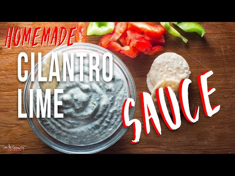 Cilantro Lime Sauce recipe by SAM THE COOKING GUY