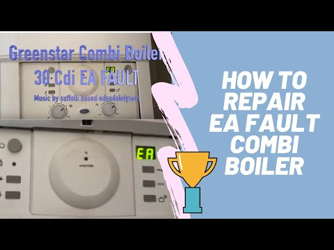 Worcester Bosch fix Greenstar Combi Boiler  30Cdi and other boilers with same issue  EA FAULT 1