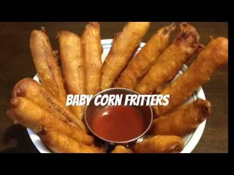 Baby corn fritters /  crispy fried baby corn