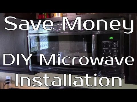 Save Money!!  - Install Your Own Over Range Microwave