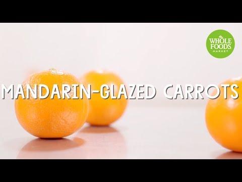 Mandarin-Glazed Carrots l Whole Foods Market