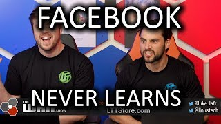 Facebook NEVER learns - WAN Show April 12, 2019