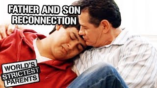 Father-Son Relationship HUGE Transformation | World's Strictest Parents