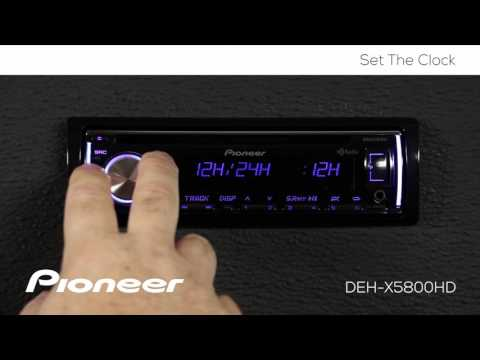 How To - DEH-X5800HD - Set the Clock