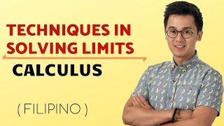Mga Techniques sa Pag Solve ng Limits | Calculus | Paano?