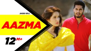 Aazma | Dildariyaan | Jassi Gill | Sagarika Ghatge | Latest Punjabi Movie Song 2015 | Speed Records