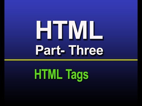 HTML for beginner part- three:  HTML Tags