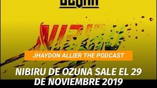 Nibiru de Ozuna sale el 29 de noviembre 2019