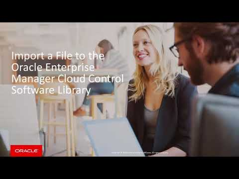 Import a File to the Oracle Enterprise Manager Cloud Control Software Library