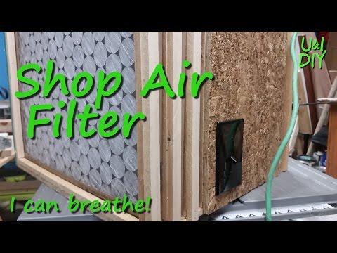 Shop air filter - DIY tutorial