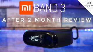 Mi Band 3 Full Review,Mi Band 3 After 2 Month Review,Mi Band 3 Review Hindi
